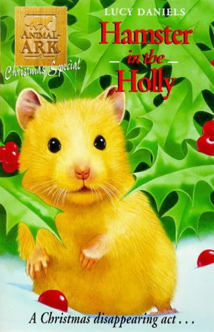 Lucy Daniels Hamster In The Holly