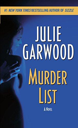 Julie Garwood, Murder List