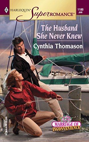 Cynthia Thomason, The Husband She Never Knew