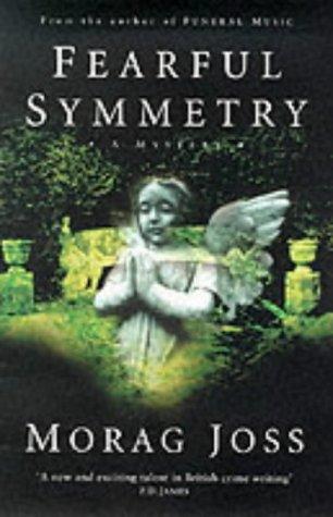 Morag Joss: Fearful Symmetry
