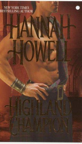 Hannah Howell Highland Champion