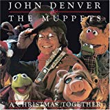 John Denver & the Muppets, A Christmas Together [Laserlight]