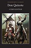 Miguel De Cervantes Saavedra, Don Quixote