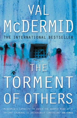 Val McDermid, The Torment of Others