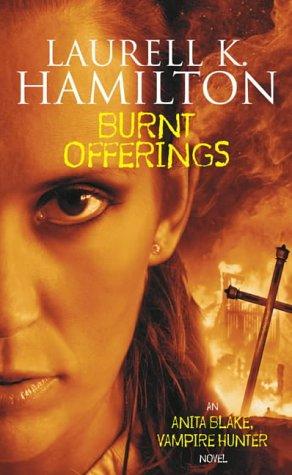 Laurell K. Hamilton, Burnt Offerings