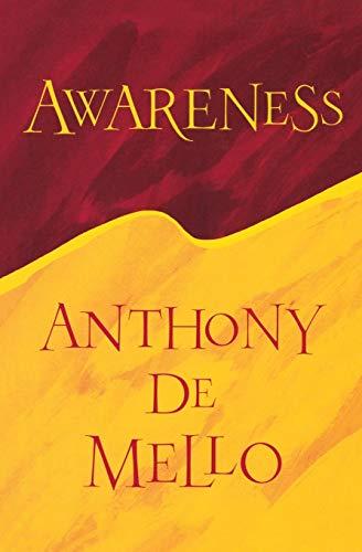 Anthony De Mello, Awareness