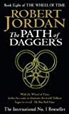 Robert Jordan, The Path of Daggers (Wheel of Time S.)
