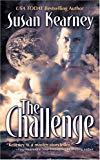 Susan Kearney, The Challenge