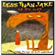 Less Than Jake, Losers Kings and Things We Don't Understand