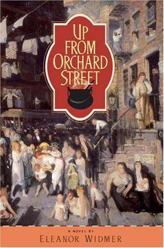 Eleanor Widmer, Up From Orchard Street