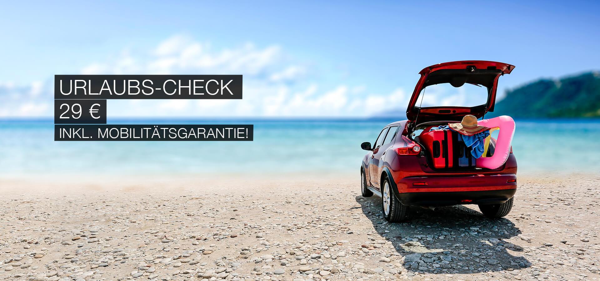 Urlaubs-check für 29€ inkl. Mobilitätsgarantie