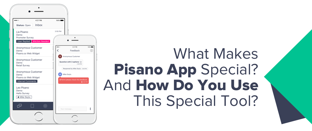 Communicating with Customers Using the Pisano App