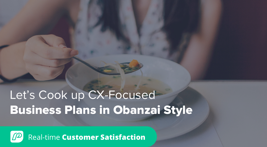 Let's Cook up CX-Focused Business Plans in Obanzai Style