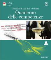 Tecniche di sala-bar e vendita – Quaderno delle competenze A