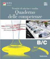 Tecniche di sala-bar e vendita – Quaderno delle competenze B/C