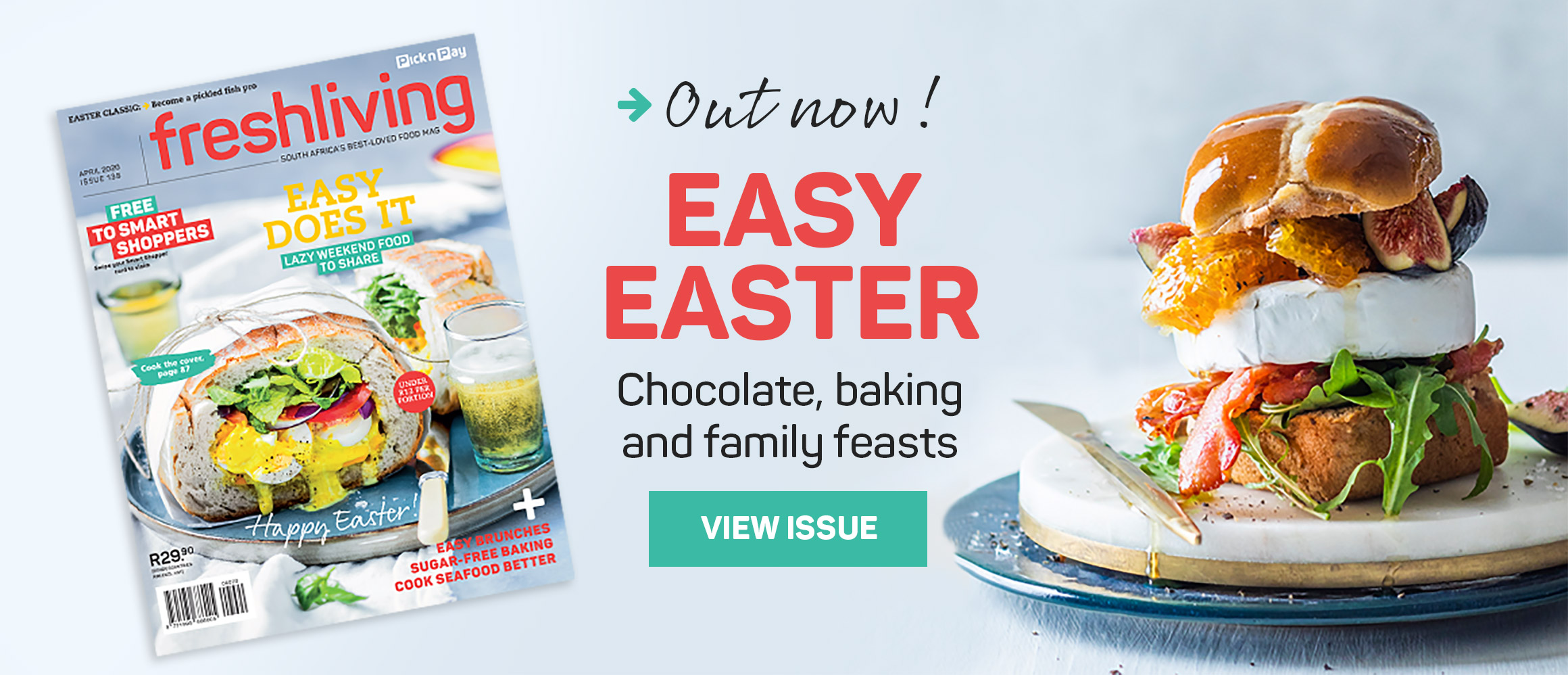 Out now! Easy Easter. Chocolate, baking and family feasts. View issue