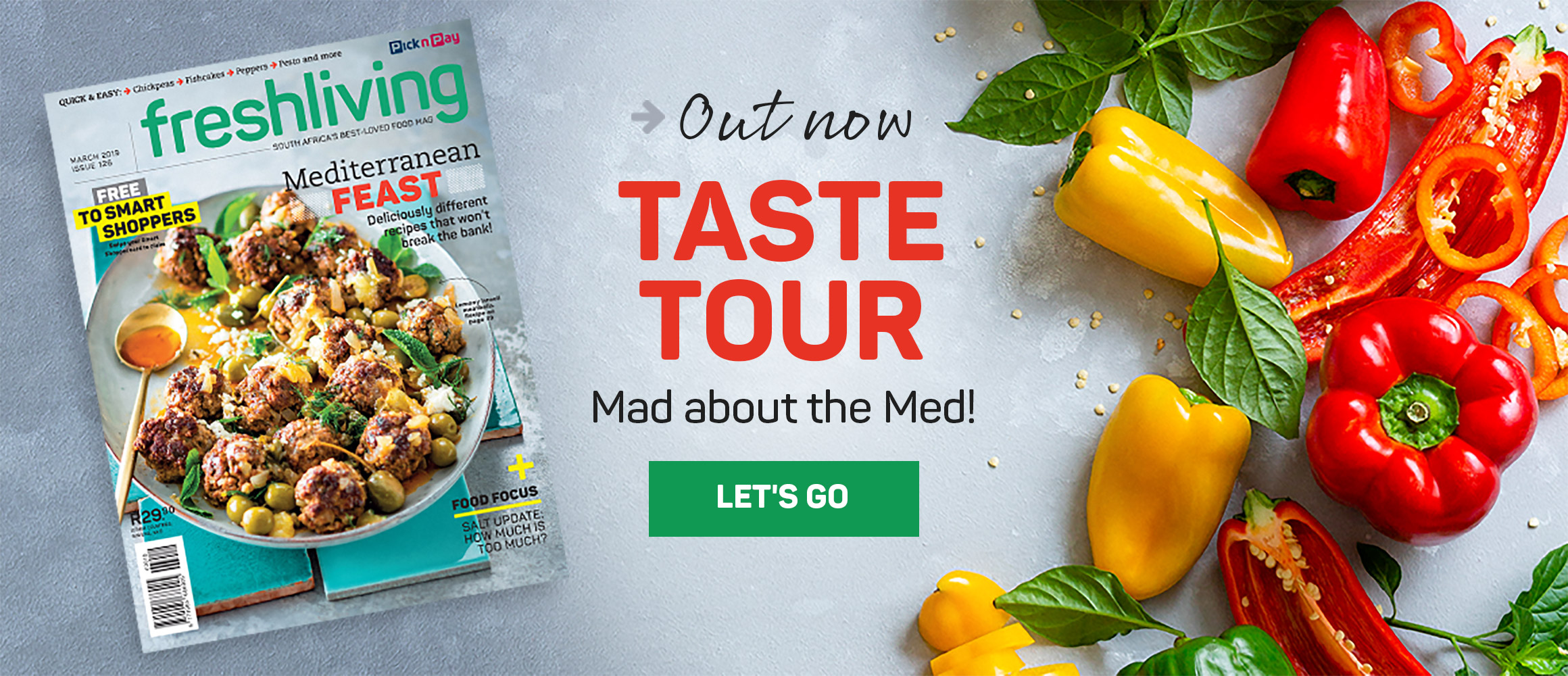 Out now taste tour. Mad about the Med! Let's go