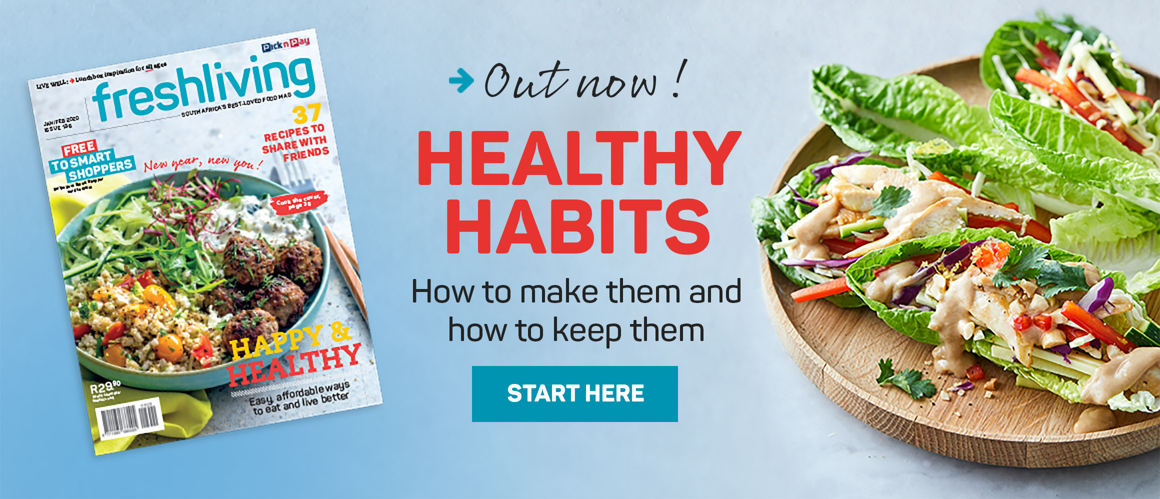 Out now! Healthy habits. How to make them and how to keep them.  Start here