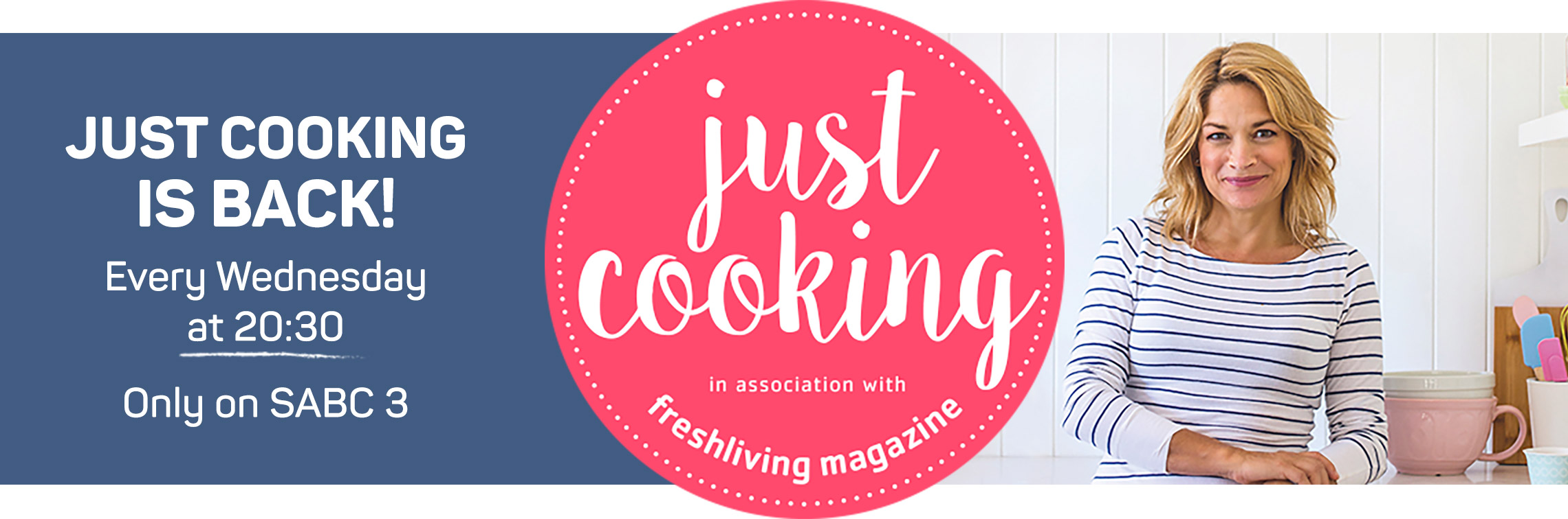 Just Cooking is back! Every Wednesday at 20:30  Only on SABC 3