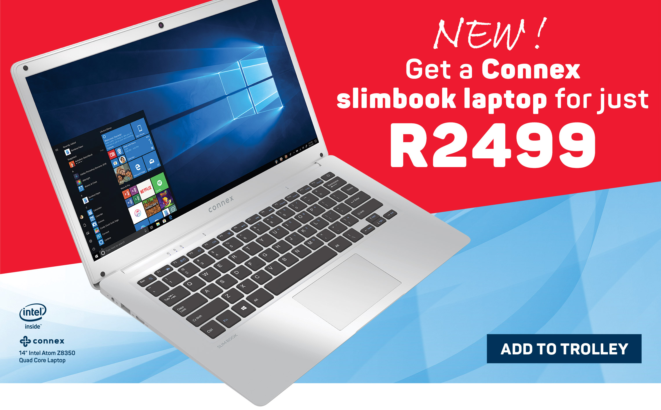 New! Get a Connex slimbook laptop forjust R2499. Add to trolley