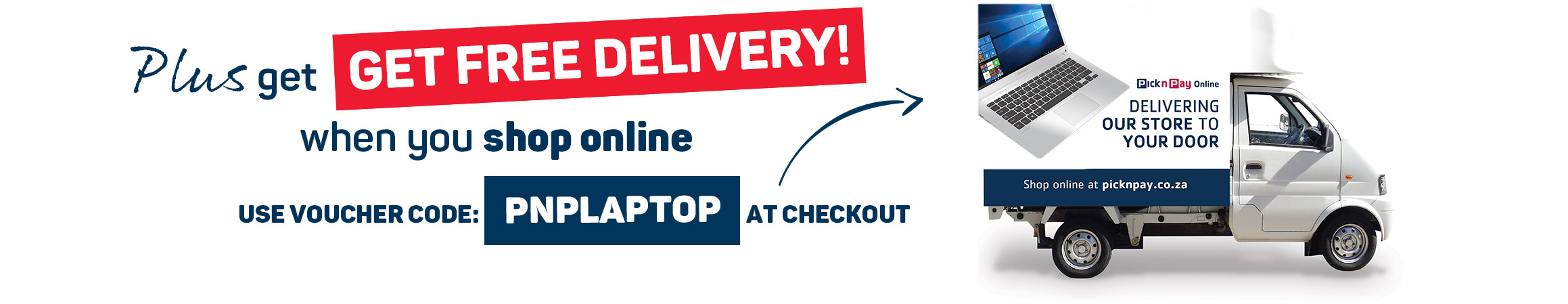 Plus get free delivery when you shop online. Use voucher code: PNPLAPTOP at checkout