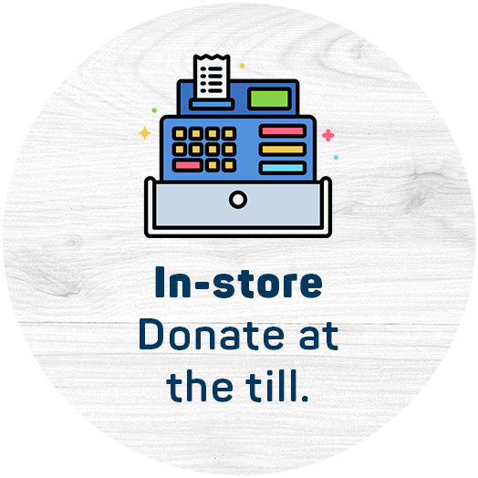 In-store. Donate at the till.