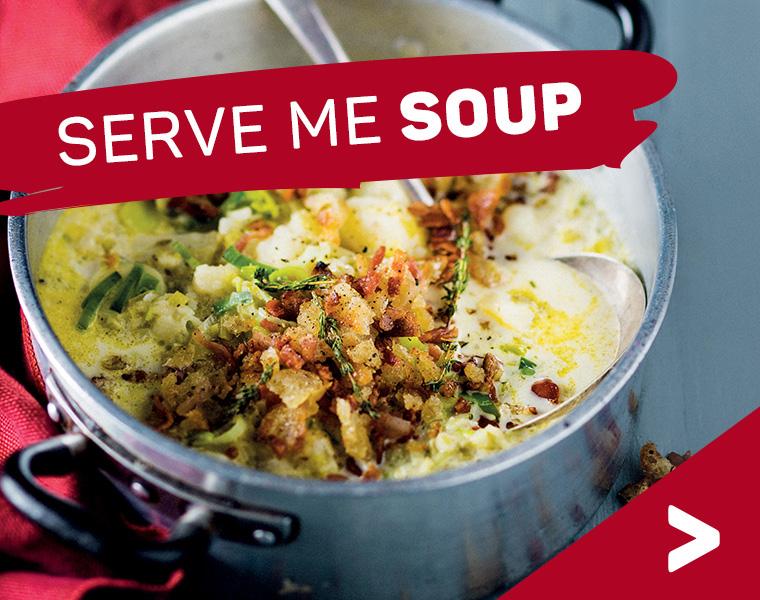 Serve me soup