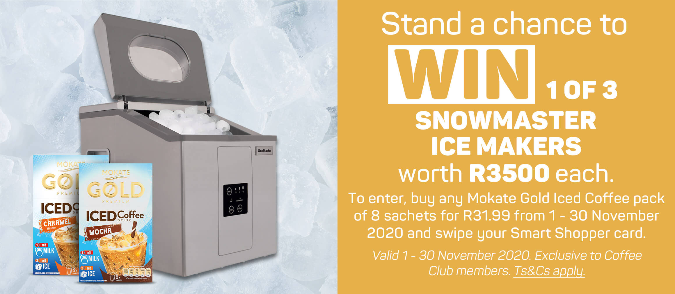 Stand a chance to win 1 of 3 snowmaster ice makers worth R3500 each