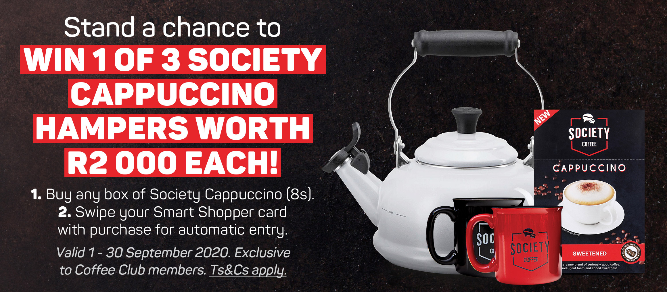 Stand a chance to win 1 of 3 society cappucino hampers worth R200 each