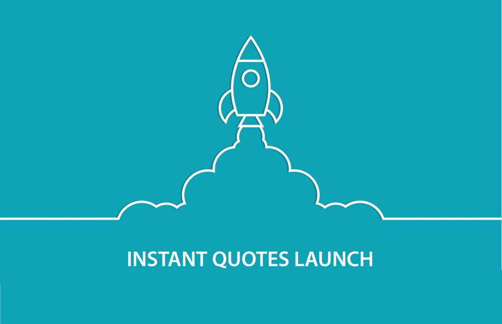 Instant Quote Has Arrived