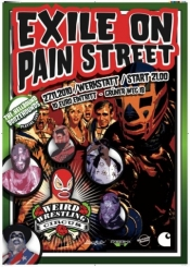 The Weird Wrestling Circus presents: Exile On Pain Street