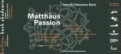 "Berliner Bachakademie - Johann Sebastian Bach ""Matthäuspassion"""
