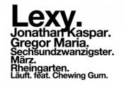Chewing Gum Bonn Läuft. mit LEXY (musicismusic)