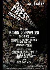 Pressure feat. Björn Torwellen & Moses @ e-feld Köln