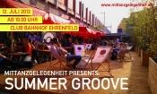 Mittanzgelegenheit Summer Groove im Clubbahnhof Ehrenfeld