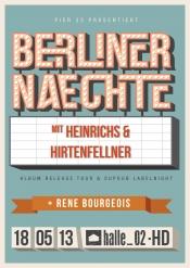 Berliner Naechte: Heinrichs & Hirtenfellner, René Bourgeois...