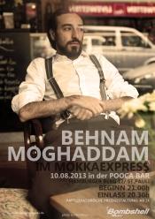 Behnam Moghaddam (B.Mo) im MokkaExpress @ Pooca Bar