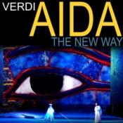 Giuseppe Verdis Aida - The New Way
