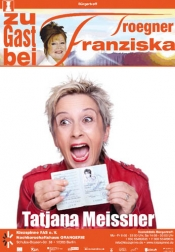 Zu Gast Bei Franziska Troegner: Tatjana Meissner, Kabarettistin, Buchautorin Und Mdr-moderatorin