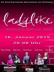 """""""Ladylike"""".... mittendrin statt nur dabei im Historischen Schützenhaus Xanten"""