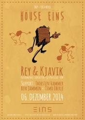 """House-eins Präsentiert """"Rey & Kjavik (Katermukke - Frankfurt)"""" @ Eins Neustadt"""