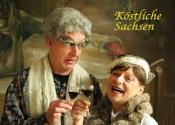 Köstliche Sachsen - Das Comedy-Dinner
