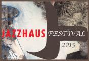 Jazzhaus Festival 2015 - 2. Tag