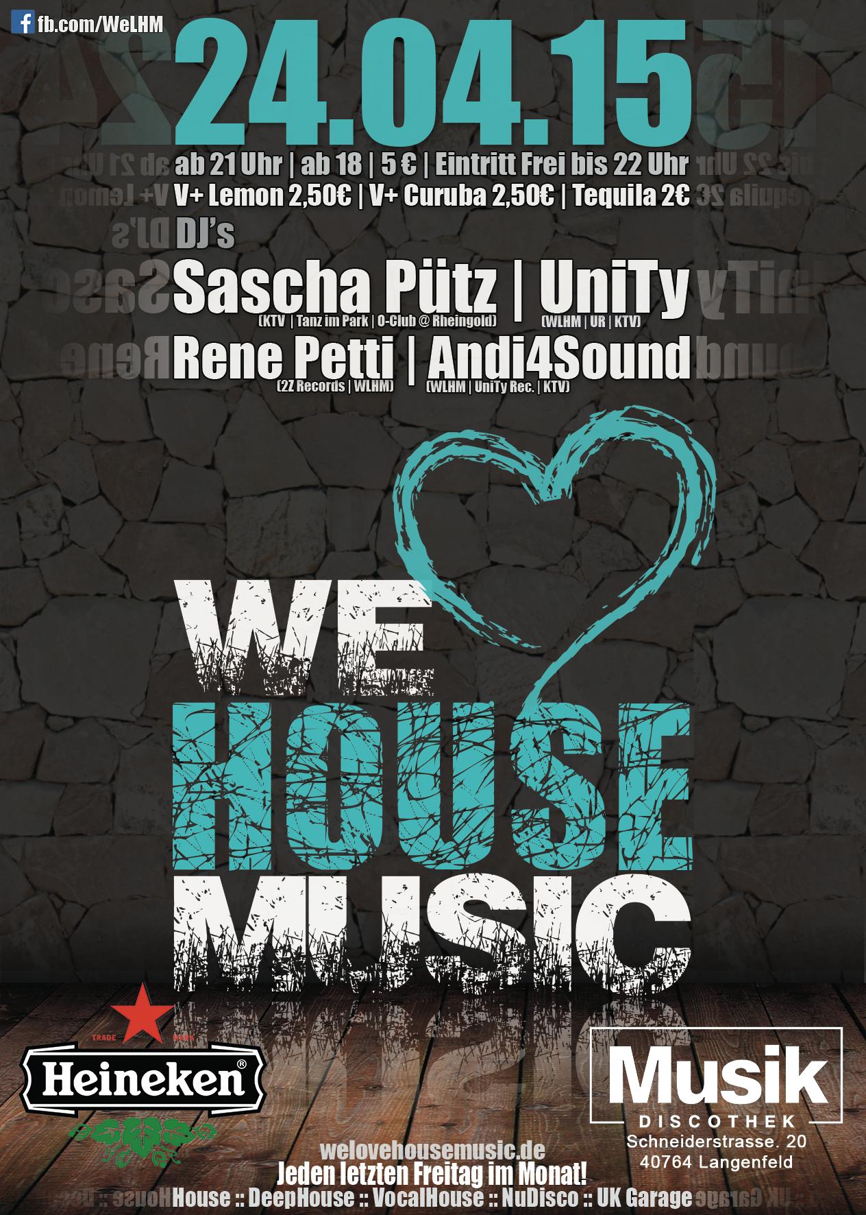 We Love House Music Fr. 24.04.15 @ Musik Langenfeld