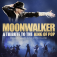 MOONWALKER | A TRIBUTE TO THE KING OF POP