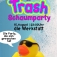 Die Trash Schaumparty