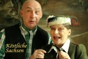 """""""Köstliche Sachsen"""" im Kabarett"""
