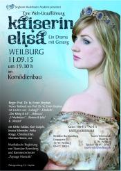 Kaiserin Elisa  ein neues Musical  um die österreichische Kaiserin  IN Weilburg  Uraufführung
