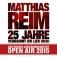 Matthias Reim: 25 Jahre Verdammt Ich Lieb Dich - Das Jubiläums-open Air