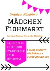 fr ulein klimbim 39 s m dchen flohmarkt in k ln am stadthalle k ln m lheim. Black Bedroom Furniture Sets. Home Design Ideas